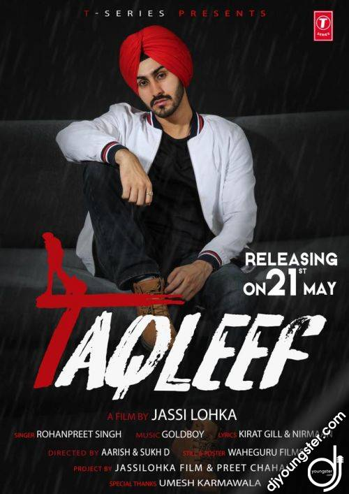 Taqleef Full Song Rohanpreet Singh Download Mp3 Djyoungster